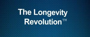 The Longevity Revolution ™