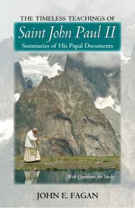 The Timeless Teachings Of Saint John Paul II Book