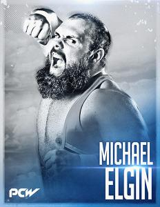 International star Michael Elgin will make his debut for Pacific Coast Wrestling (PCW) on January 20th, 2017 at PCW's 1st Anniversary Show - Fantasm