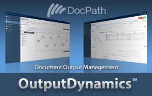 DocPath OutputDynamics Document Output Managemet