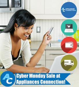 Cyber Monday Sale At Appliances Connection