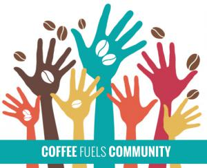 Pour Vida, Coffee Fuels COmmunity Campaign