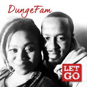 DungeFam - Let Go