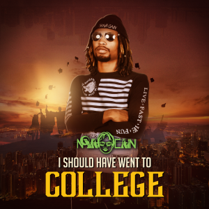 I Should Have Went To College Official Cover