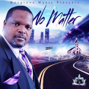 Daniel Musgrove's single 'No Matter' has received multiple awards and accolades for musical excellence in the gospel music industry.