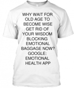 Emotional health generates wisdom.