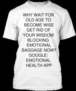 Emotional health generates wisdom.