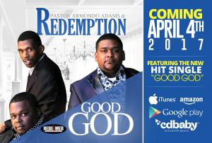 Good God Released By Armondo Adams & Redemption