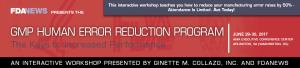 GMP Human Error Reduction Workshop, June 29-30, 2017