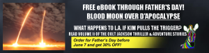 Volume I--FREE EBOOK THROUGH FATHER'S DAY